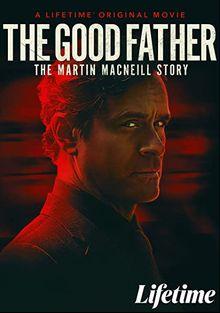 Хороший отец: История Мартина МакНила, 2021