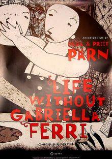 Жизнь без Габриэллы Ферри, 2008
