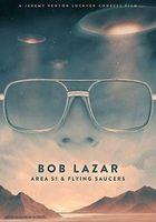 Боб Лазар: 51-й полигон и летающие тарелки