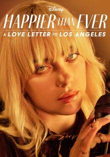 Счастливее, чем когда-либо: Любовное письмо Лос-Анджелесу, 2021
