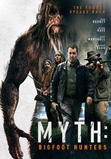 Миф: охотники на бигфута, 2021