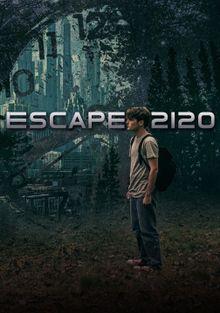 Побег из 2120, 2020