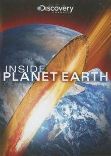 Discovery: Внутри планеты Земля, 2009