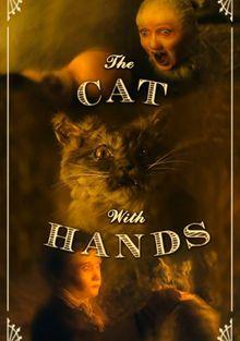 Кот с человеческими руками, 2001