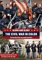 Кровь и слава. Гражданская война в США в цвете