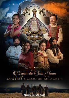 Богородица Сан-Хуана: четыре столетия чудес, 2021