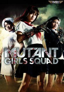 Отряд девушек-мутантов, 2010