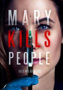 Мэри убивает людей, 2017