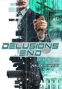 Конец иллюзий: сбой в матрице, 2021