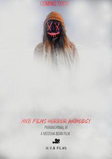 M.V.B антология фильмов часть III: Паранормальное, 2020