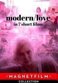 Современная любовь в 7 коротких фильмах, 2019