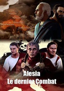 Алезия. Последняя битва, 2016