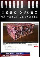 Ящик Диббука: История Криса Чемберса