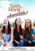 Вера, любовь и шоколад