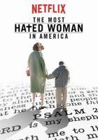 Самая ненавистная женщина Америки