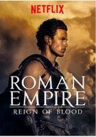 Римская империя: Власть крови