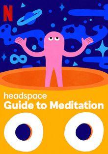 Headspace: руководство по медитации, 2021