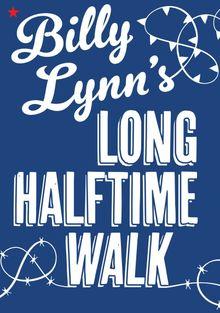 Долгая прогулка Билли Линна в перерыве футбольного матча, 2016