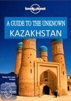 Lonely Planet: путеводитель по неизвестному Казахстану