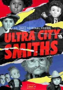 Смиты из Ультра-Сити, 2021