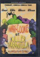 Мэри – Куки и Тарантула – убийца