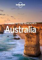 Lonely Planet: путеводитель по неизвестной Австралии