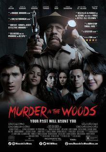 Убийство в лесу, 2017