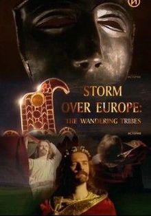 Кочевники. Гроза над Европой, 2002