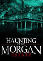 Призраки имения семьи Морган