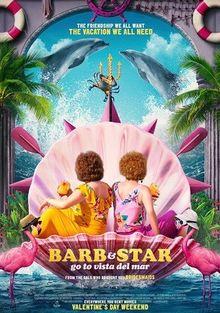 Барб и Звезда едут в Виста дель Мар, 2021