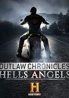History Channel. Вне закона. Ангелы ада