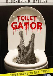 Туалетный аллигатор, 2017