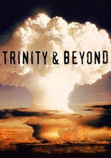 Атомные бомбы: Тринити и что было потом, 1995