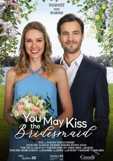 Можете поцеловать подружку невесты, 2021