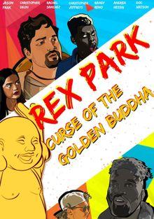 Рэкс Парк: Проклятие Золотого Будды, 2021