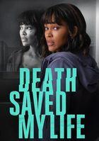Смерть спасла мне жизнь