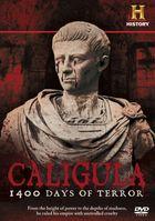 Калигула: 1400 дней террора