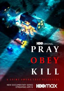 Молись, повинуйся, убивай, 2021