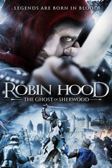 Робин Гуд: Призраки Шервуда, 2012