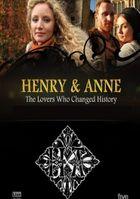 Генрих и Анна: любовники, изменившие историю