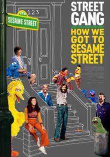 Уличная банда: Как мы попали на улицу Сезам, 2021
