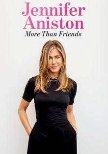 Дженнифер Энистон: Больше, чем друзья, 2020
