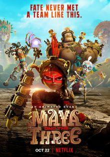 Майя и три воина, 2021