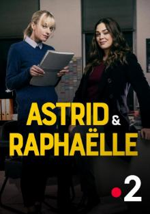 Астрид и Рафаэлла, 2019