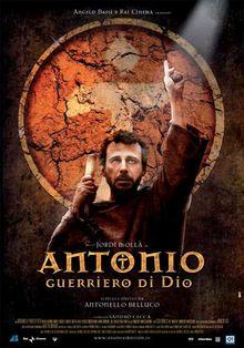 Антонио: Воин Божий, 2006
