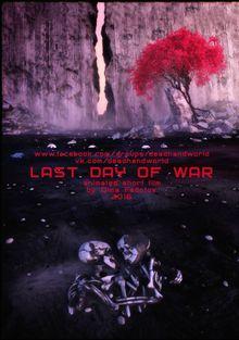 Последний день войны, 2016