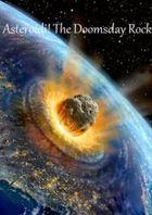 Астероиды! Вестники конца света