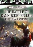 Битва при Баннокберне 1314 - Разъяренные львы