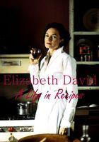 Элизабет Дейвид: Жизнь в рецептах