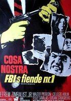Коза Ностра, главный враг ФБР